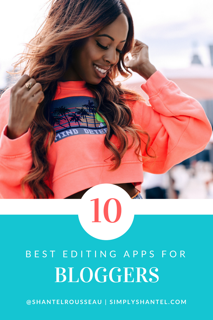 The Best Editing Apps for Bloggers - Simply Shantel